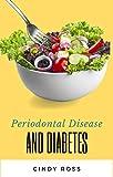 Periodontal Disease and Diabetes (English Edition)