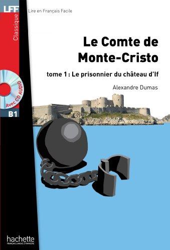 Le Comte de Monte Cristo T 01 + CD Audio MP3: Le Comte de Monte Cristo T 01 + CD Audio MP3 (Lff (Lire En Francais Facile))