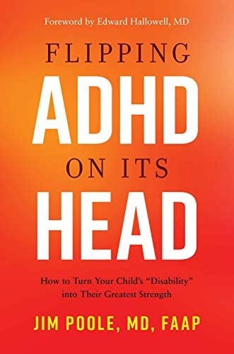 Flipping ADHD on Its Head How to Turn Your Child s Disability into Their Greatest Strength product image