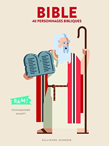 Bible: 40 personnages bibliques