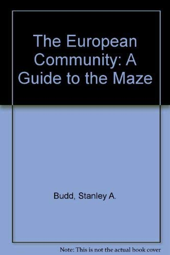 The European Community: A Guide to the Mazeの詳細を見る