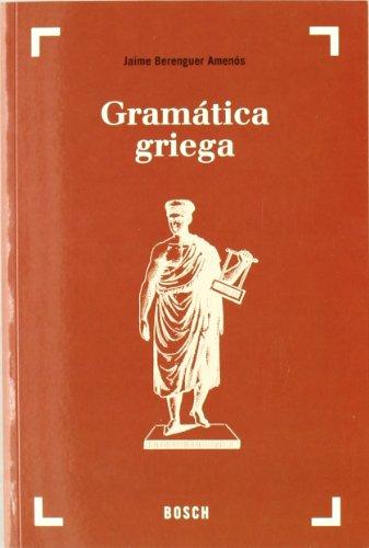 Gramática griega (37.ª edición): Texto revisado por