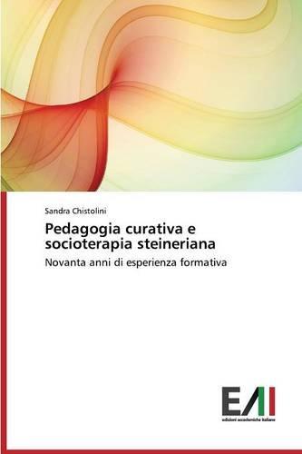 Chistolini, S: Pedagogia curativa e socioterapia steineriana