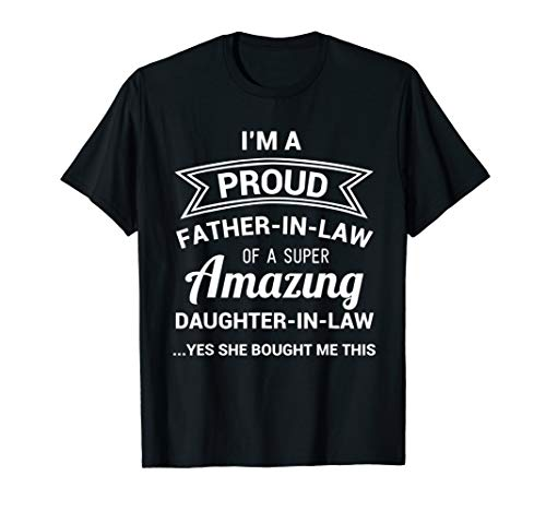 Funny Proud Father in Law Shirt Dad Fathers Day Gift Ideas