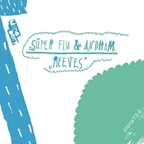 andhim & Super Flu