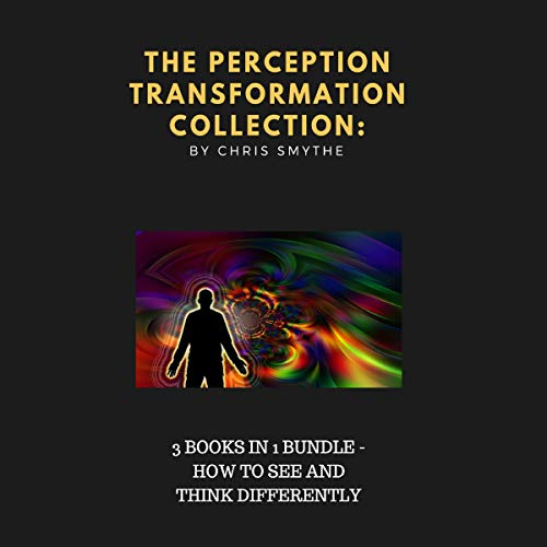 The Perception Transformation Collection: 3 Books in 1 Bundle cover art