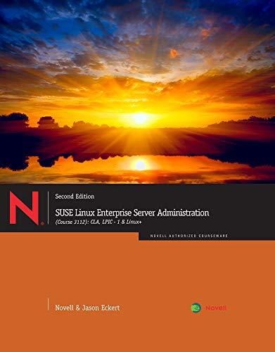 Download Suse Linux Enterprise Server Administration Course 3112: CLA, LPIC-1 & Linux+ 1111540039
