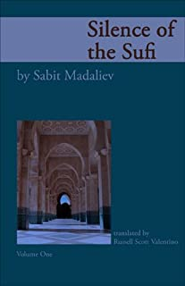 Silence of the Sufi: And I Do Call to Witness the Self-Reproaching Spirit