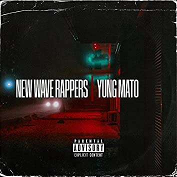New Wave Rappers