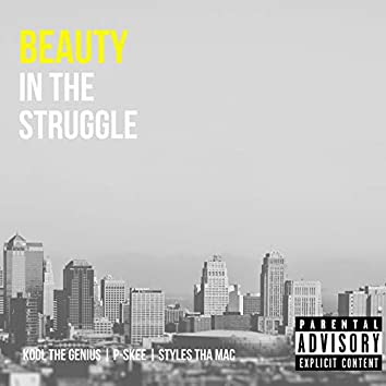 Beauty in the Struggle