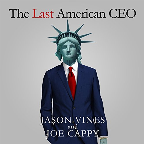 The Last American CEO audiobook cover art