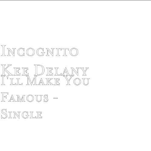 Incognito Kee Delany