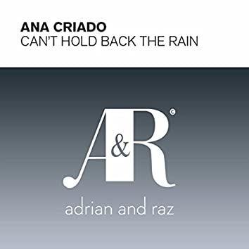 Can't Hold Back The Rain