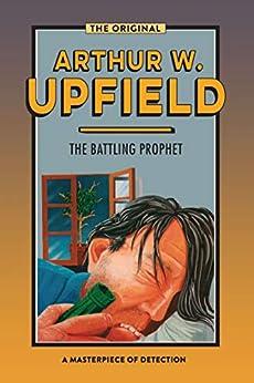 The Battling Prophet (Inspector Bonaparte Mysteries Book 20) by [Arthur W. Upfield]