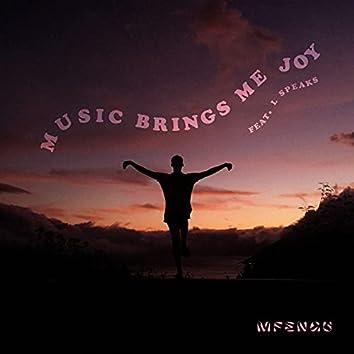 Music Brings Me Joy