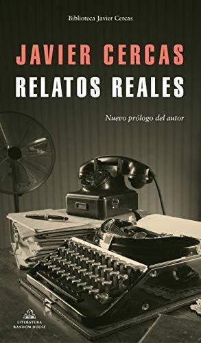 Relatos reales (Spanish Edition)