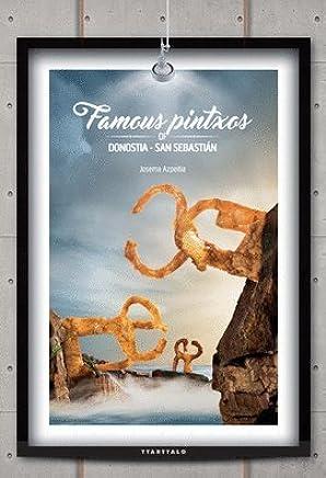 Famous pintxos of Donostia-San Sebastian