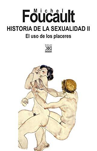 Historia de la Sexualidad II. El uso de los placeres