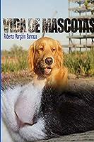 Vidas de Mascotas
