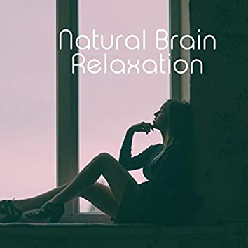 Natural Brain Relaxation