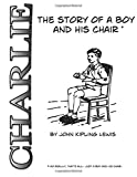 Charlie: The Story of a Boy and His Chair
