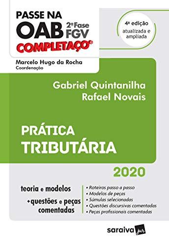 Passe na OAB 2ª Fase - FGV - Completaço - Prática Tributária - 4ª Ed. 2020
