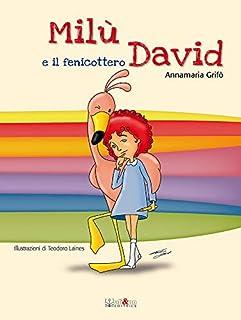 Milù e il fenicottero David