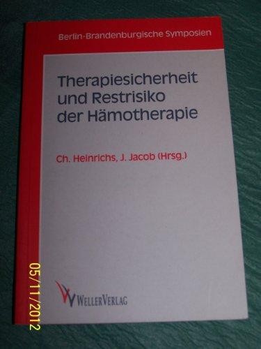 Therapiesicherheit und Restrisiko der Hämotherapie