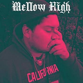 Mellow High