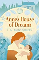 Anne's House of Dreams (Arcturus Essential Anne of Green Gables)