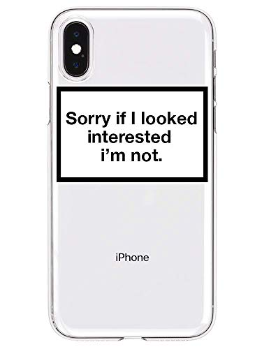 HYPExSTORE® Sorry if i Erscheinungsbilded Interested I'm not iPhone Transparent Crystal Clear Cover CASE am Tasche HÜLLE (iPhone XS Max)