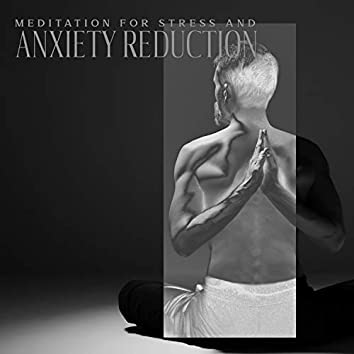 Meditation for Stress and Anxiety Reduction: Breathing Techniques with New Age Music