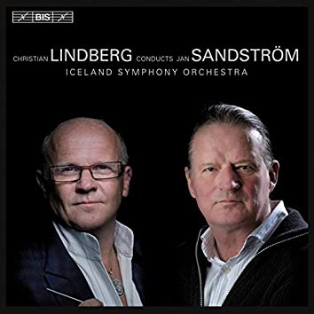 Christian Lindberg Conducts Jan Sandstrom