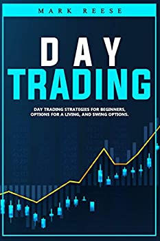 Day trading  Day trading strategies for beginners options for a living and swing options
