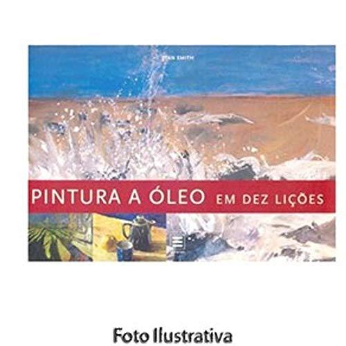 PINTURA A OLEO EM DEZ LICOES