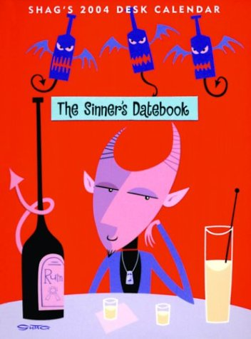 Shag's 2004 Calendar: The Sinner's Datebook