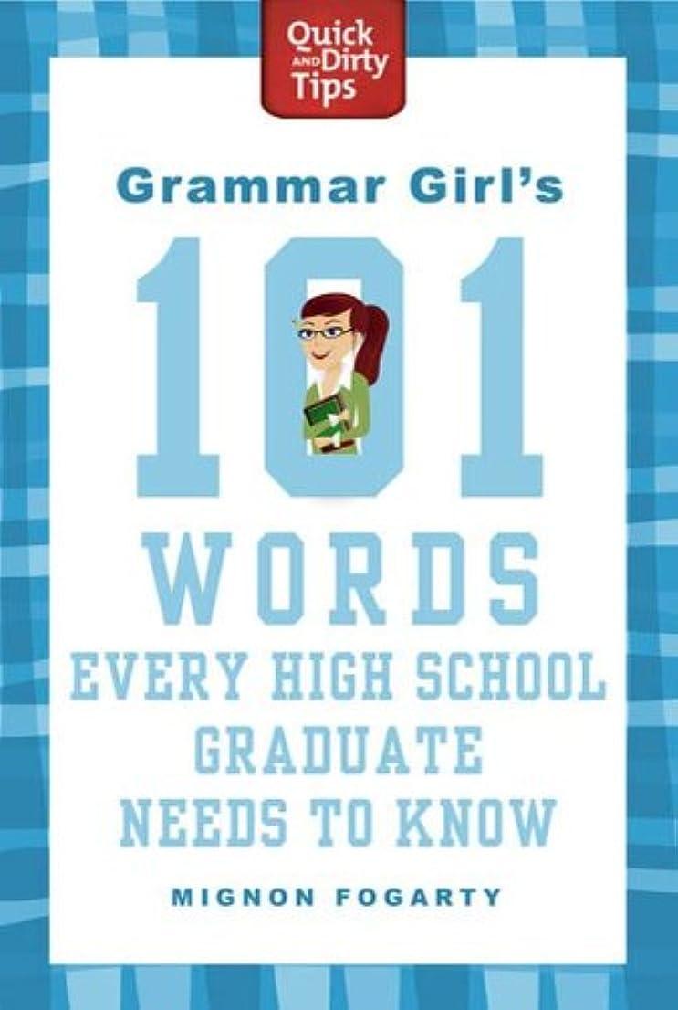 淡いイースター軍艦Grammar Girl's 101 Words Every High School Graduate Needs to Know (Quick & Dirty Tips) (English Edition)