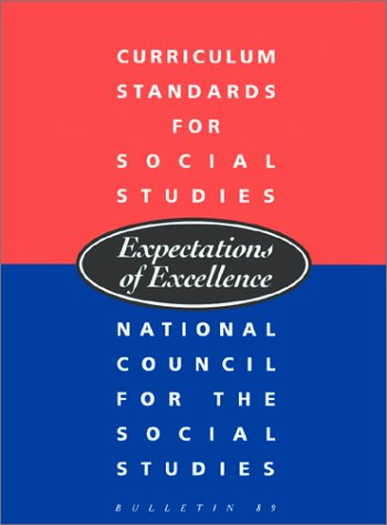 Curriculum Standards for Social Studies: Expectations of...