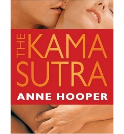 [ [ [ The Kama Sutra[ THE KAMA SUTRA ] By Hooper, Anne J. ( Author )Jan-03-2000 Paperback