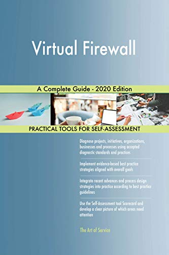 Virtual Firewall A Complete Guide - 2020 Edition (English Edition)