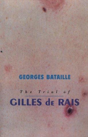 Trial of Gilles De Rais (English Edition)