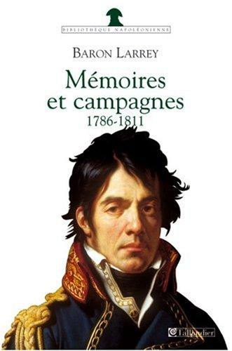 Mémoires et campagnes : 1786-1811 (2 vol.)
