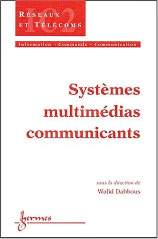 Systèmes multimédias communicants