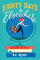 Eighty Days to Elsewhere (An Exlibris Adventure)