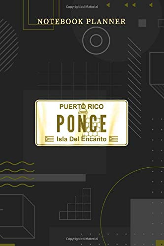 Notebook Planner PONCE PUERTO RICO LICENSE PLATE: Personalized, Pocket, Journal, Financial, 6x9 inch, Menu, Over 100 Pages, Planning