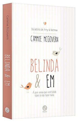 Belinda e Em
