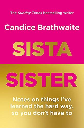 Sista Sister: The much-anticipated second book by the Sunday Times bestseller