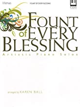 Fount of Every Blessing: Artistic Piano Solos