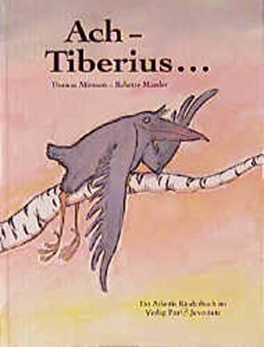 Ach - Tiberius...