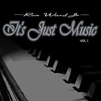 It's Just Music, Vol. 1